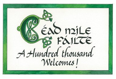 Irish Welcome